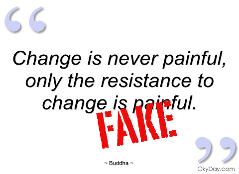 change-is-never-painful-buddha